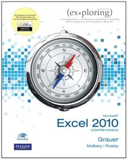 Exploring Microsoft Office Excel 2010, by Grauer, Comprehensive BK w/CD 9780135098592