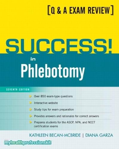 Success! in Phlebotomy, by Becan-McBride, 7th Edition 7 PKG 9780135101001