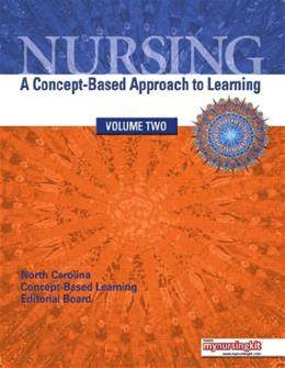 Nursing: A Concept Based Approach to Learning, by NCCLEB, Volume 2 9780135103517