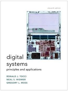Digital Systems: Principles and Applications (11th Edition) 9780135103821
