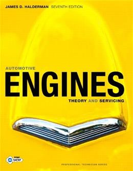 Automotive Engines: Theory and Servicing, by Halderman, 7th Edition 9780135103838