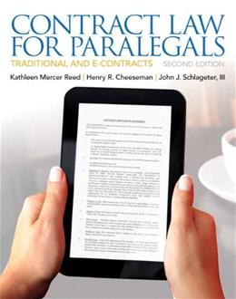 Contract Law for Paralegals, by Reed, 2nd Edition 9780135109458