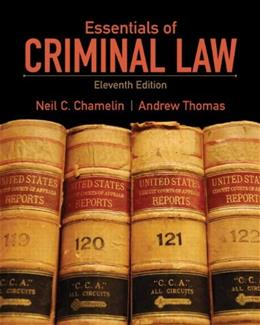 Essentials of Criminal Law (11th Edition) 9780135110577
