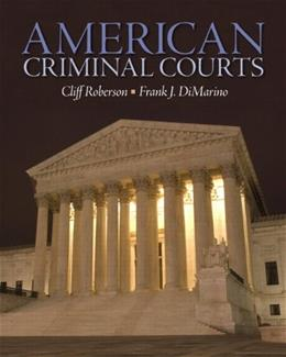 American Criminal Courts, by Robinson 9780135111116