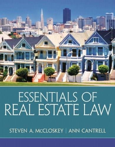Essentials of Real Estate Law, by McCloskey 9780135114285