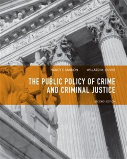 Public Policy of Crime and Criminal Justice (2nd Edition) 9780135120989
