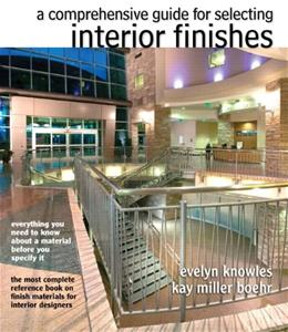 Comprehensive Guide for Selecting Interior Finishes, by Knowles 9780135121917