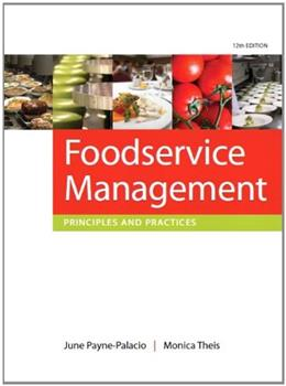 Foodservice Management: Principles and Practices (12th Edition) 9780135122167