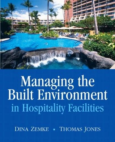 Managing the Built Environment in Hospitality Facilities 1 9780135135747