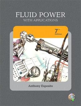 Fluid Power with Applications (7th Edition) 7 w/CD 9780135136904