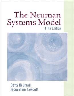 Neuman Systems Model, by Nueman, 5th Edition 9780135142776