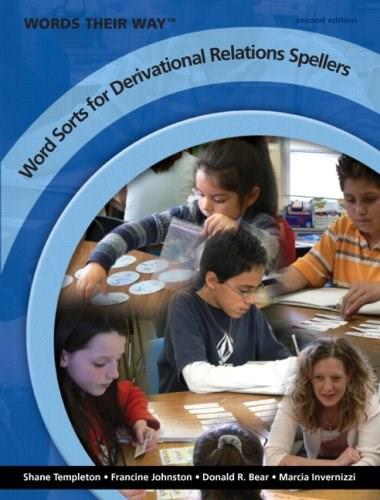 Words Their Way, Word Sorts for Derivational Relations Spellers, by Templeton, 2nd Edition 9780135145784