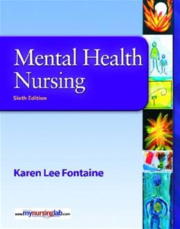 Mental Health Nursing, by Fontaine, 6th Edition 6 w/CD 9780135146552