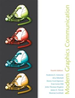Modern Graphics Communications (4th Edition) 9780135151037