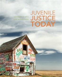Juvenile Justice Today 1 9780135151488