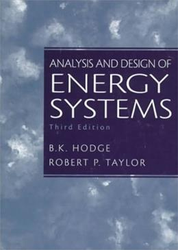 Analysis and Design of Energy Systems (3rd Edition) 9780135259733