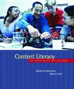 Content Literacy: An Inquiry Based Case Approach, by Sturtevant 9780135266915
