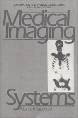 Medical Imaging Systems, by MacOvski 9780135726853