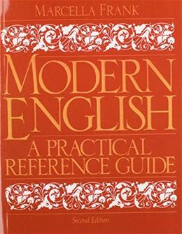 Modern English: A Practical Reference Guide, by Frank, 2nd Edition 9780135943182