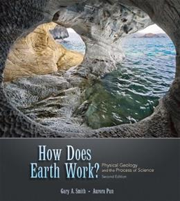 How Does Earth Work? Physical Geology and the Process of Science (2nd Edition) 2 PKG 9780136003687