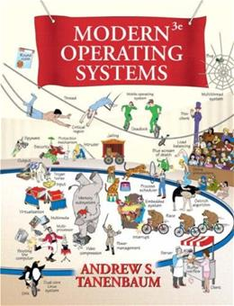 Modern Operating Systems, by Tanenbaum, 3rd Edition 9780136006633