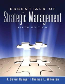 Essentials of Strategic Management (5th Edition) 9780136006695