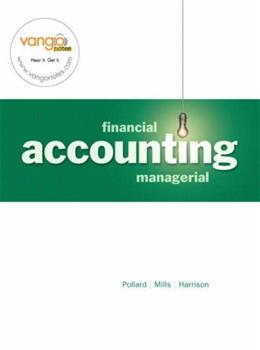 Financial and Managerial Accounting, by Pollard 9780136008989