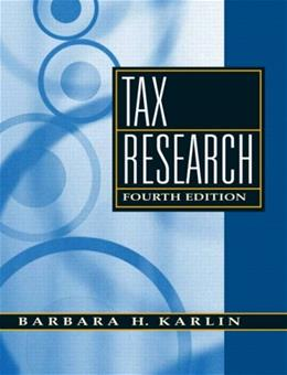 Tax Research, by Karlin, 4th Edition 9780136015314