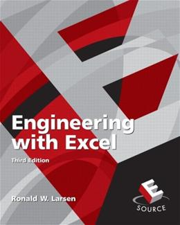 Engineering with Excel, by Larsen, 3rd Edition 9780136017752