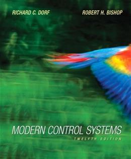 Modern Control Systems (12th Edition) 12 PKG 9780136024583
