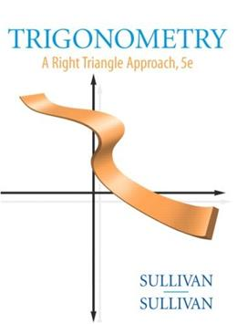 Trigonometry: A Right Triangle Approach (5th Edition) 5 w/CD 9780136028963