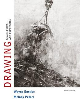 Drawing: Space, Form, and Expression (4th Edition) 9780136031901