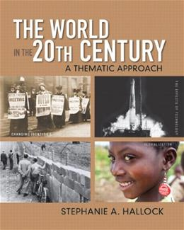 World in the 20th Century: A Thematic Approach, by Hallock 9780136032533