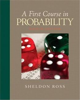 A First Course in Probability (8th Edition) 9780136033134