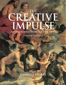 Creative Impulse: An Introduction  to the Arts (8th Edition) 8 w/CD 9780136034933