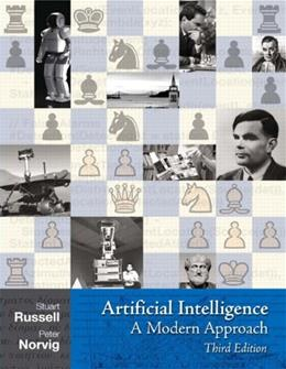 ARTIFICIAL INTELLIGENCE: A MODERN APPROACH, 3/e 9780136042594