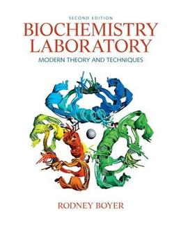 Biochemistry Laboratory: Modern Theory and Techniques (2nd Edition) 9780136043027
