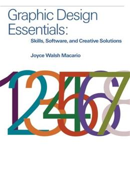 Graphic Design Essentials: Skills, Software and Creative Solutions, by Macario 9780136052357