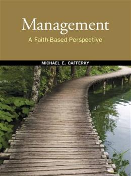 Management: A Faith-Based Perspective 1 9780136058342