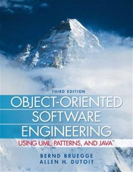 Object-Oriented Software Engineering Using UML, Patterns, and Java (3rd Edition) 9780136061250
