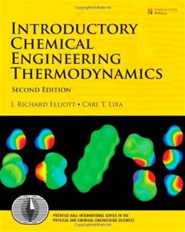 Introductory Chemical Engineering Thermodynamics (2nd Edition) (Prentice Hall International Series in the Physical and Chemi) 9780136068549