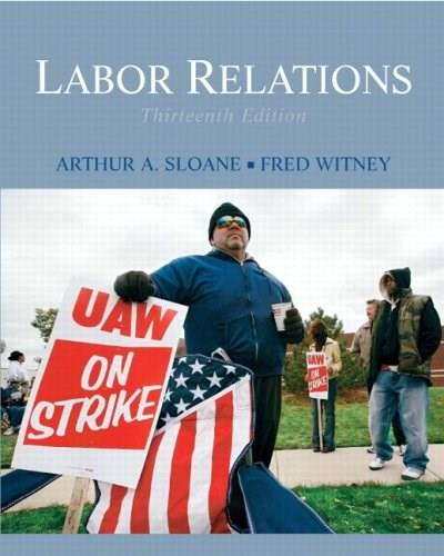 Labor Relations (13th Edition) 9780136077183