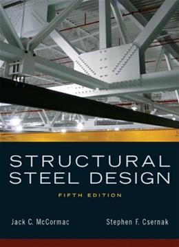 Structural Steel Design (5th Edition) 9780136079484