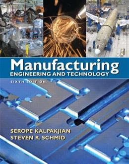 Manufacturing Engineering & Technology (6th Edition) 6 PKG 9780136081685