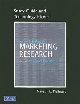 Marketing Research: An Applied Orientation, by Malhotra, 6th Edition, Study and Technology Manual 9780136085454