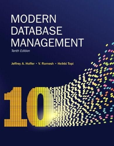 Modern Database Management, by Hoffer, 10th Edition 9780136088394