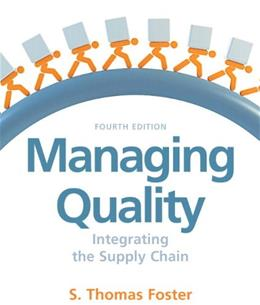 Managing Quality, by Foster, 4th Edition 9780136088509