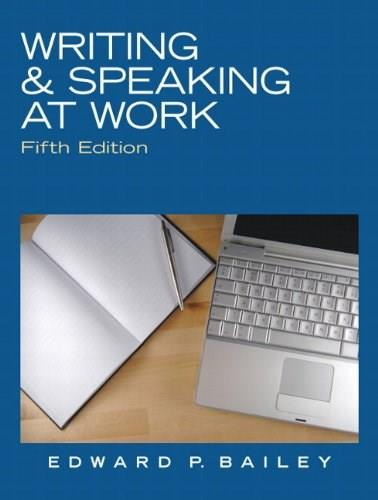 Writing & Speaking at Work (5th Edition) 9780136088554