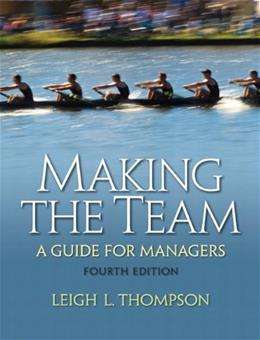 Making the Team, by Thompson, 4th Edition 9780136090038