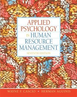 Applied Psychology in Human Resource Management (7th Edition) 9780136090953
